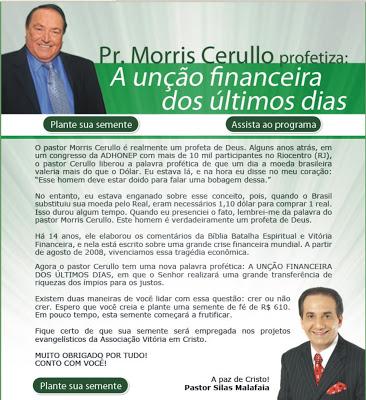 Campanha anterior do Morris Cerullo, com a justificativa e a anuência do Malafaia